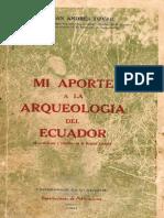 Mi Aporte a La Arqueologia Del Ecuador San Andres Tovar 1951