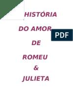 A história do amor de Romeu e Julieta
