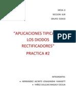 Practica #2 Aplicaciones Tipcas de Los Diodos Rectificadores