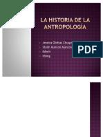 LA HISTORIA DE LA ANTROPOLOGÍA
