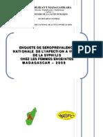 Enquête de séroprévalence nationale de l'infection à VIH et de la syphilis chez les femmes enceintes à Madagascar - 2009 (MINISTERE DE LA SANTE PUBLIQUE - 2010)