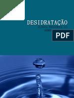 DESIDRATAÇÃO
