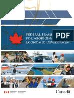 Government of Canada 2009 Federal Framework for Aboriginal Economic Development