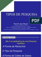AULA 02 - TIPOS DE PESQUISA-NOÇÕES GERAIS - Igor (1)