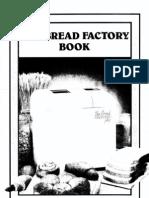 Bread Factory Cook Book