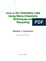 How to Do Chemistry Labs Using Micro-Chemistry Techniques and Recycling