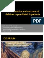 Characteristics and Outcome of Delirium
