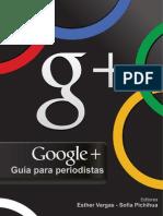 Google+, Guia Para Periodistas