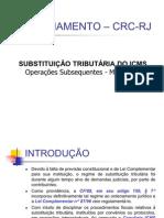 ICMS - SUBSTITUIÇÃO TRIBUTÁRIA