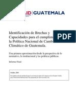 Identificación de Brechas y Capacidades para el cumplimiento de la Política Nacional de Cambio Climático de Guatemala.