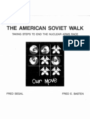 The American Soviet Walk: Taking Steps to End the Nuclear