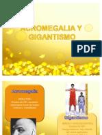 acromegalia y gigantismo