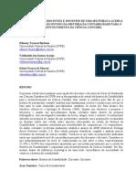 A percepção dos discidentes e docentes de uma ies publica acerca da importancia do estudo da historia da contabilidade para o desenvolvimento da ciencia contabil