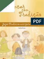 Brincar com tradição - Jogos Tradicionais para Crianças