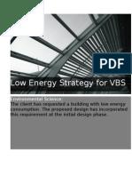 VBS Environmental Design Considerations