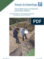 Roman bath-house, Truckle Hill 2007 Interim Report