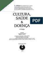 HELMAN, Cecil G. 2003, Cultura, Saude e Doença