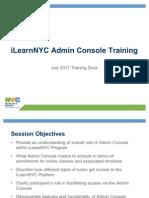 iLearnNYC Admin Console Training Presentation August 2011