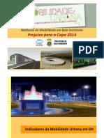 Desafios Da Mobilidade Urbana_Projetos Para a Copa