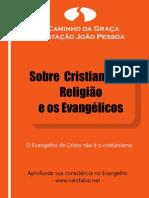 Apost. 1_Sobre o Cristianismo, a Religião e os Evangélicos