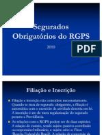 Segurados Obrigatórios do RGPS atual