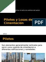 Pilotes y Losas de Cimentación