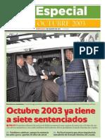 Octubre 2003 ya tiene a siete sentenciados