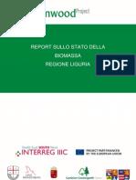 Rapporto Sulla Disponibilita Di Biomasse in Liguria