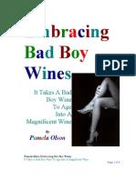 Embracing Bad Boy Wines