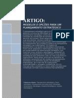 Artigo - Modelos e Opções para um Planejamento Estratégico Eficaz