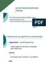 A estrutura de um algoritmo em pseudocódigo