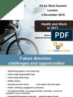 Dame Carol Black - Fit for Work UK Summit presentation (Nov 2010)