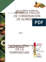 MÉTODOS FÍSICOS DE CONSERVACIÓN DE ALIMENTOS 1