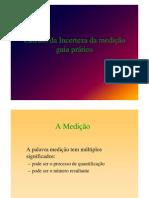 Cáculo da Incerteza da Medição - Guia Prático.