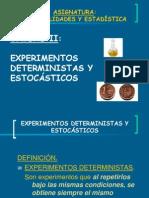 UNIDAD II. EXPERIMENTOS DETERMINISTAS Y ESTOCÁSTICOS