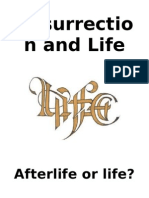 1 Resurrection and Life Afterlife or Life
