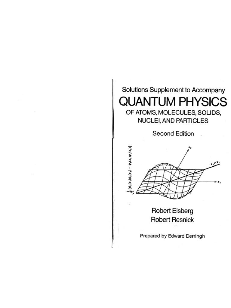 Eisberg R  U0026 Resnick R - Quantum Physics