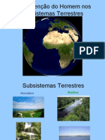 A Intervenção Do Homem Nos Subsistemas Terrestres