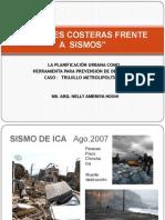 Ciudades Costeras y Sismos Oct 2007.  Expo. Ms. Arq.Nelly Amemiya FAUA UPAO
