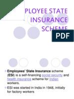 Employee State Insurance Scheme