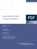 Using Activity Based Costing to Manage More Effectively