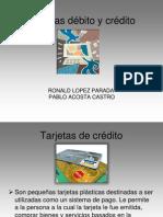Tarjetas debito y crédito