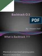 Backtrack O.S Ppt