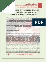 CONTINUIDAD  Y DISCONTINUIDAD EN EL DESARROLLO DEL DEPORTE. PARTICIPACION O COMPROMISO
