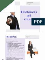 Telefonera på svenska