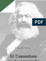Bitot Claude El Comunismo No Ha Empezado Todavia 1995
