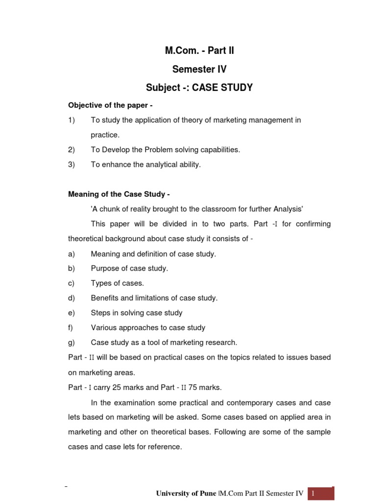 Semester IV Subject -: CASE STUDY: Objective of the paper