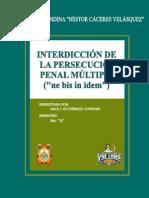 Interdicción de la persecución penal  múltiple - ne bis in idem (Max Gutierrez Condori)