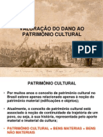 VALORAÇÃO DE DANO AO PATRIMÔNIO HISTÓRICO OU CULTURAL