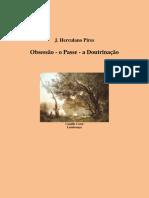 HERCULANO PIRES - OBSESSÃO -  O PASSE  - A DOUTRINAÇÃO